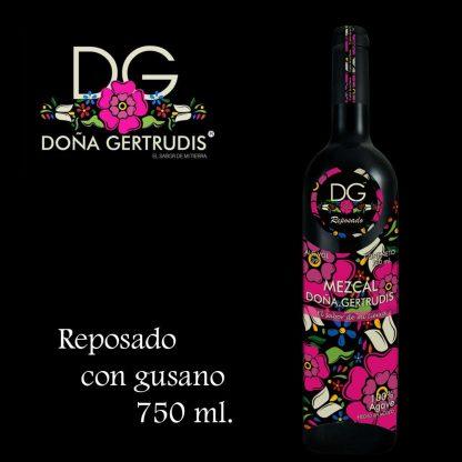 Mezcal Doña Gertrudis Reposado Con Gusano
